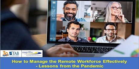 How to Manage the Remote Workforce Effectively - Lessons from the Pandemic tickets