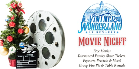 FREE Movie Mondays & Ice Skating Sessions at Renault's Vintner Wonderland tickets