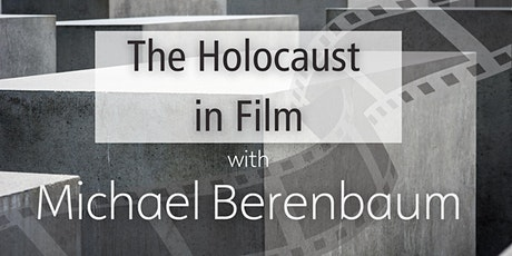 The Holocaust in Film tickets