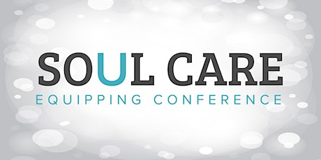 Soul Care Equipping Conference - Medicine Hat tickets