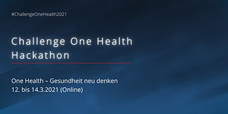 Challenge One Health Hackathon Tickets