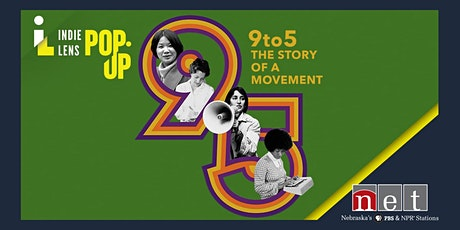 9to5: The Story of a Movement FREE Online Screening and Discussion tickets