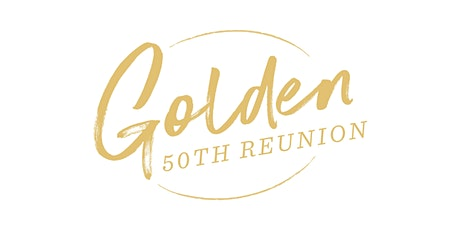 Golden Reunion Class of 1970 and 1971 tickets