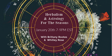 Herbalism and Astrology for the Seasons tickets