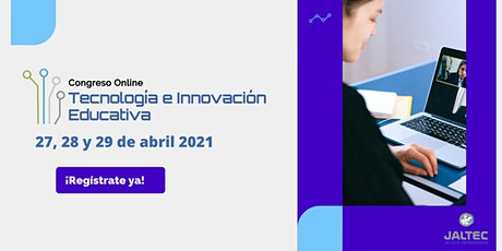 Congreso Online de Tecnología e Innovación Educativa 2021 entradas
