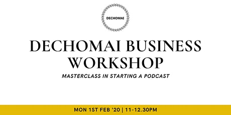 Masterclass In Starting A Podcast tickets