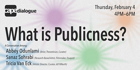 CAPE Dialogue: What is Publicness? tickets