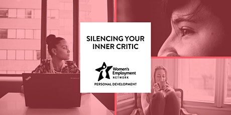 Silencing Your Inner Critic tickets