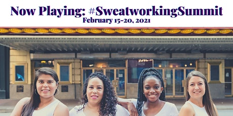 The #SweatworkingSummit: Wellness is for all tickets