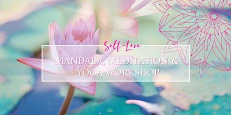 Mandala, Meditation & Yoga  Workshop - Self-Love & Wholeness tickets