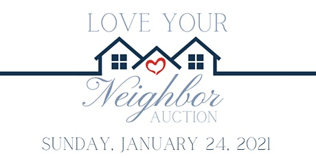 Love Your Neighbor Auction tickets