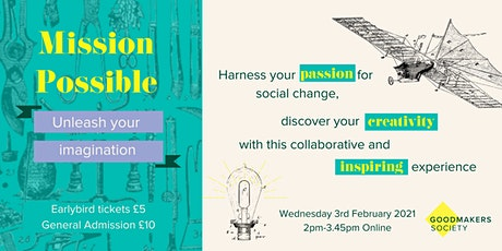 Goodmakers Society - Mission Possible tickets