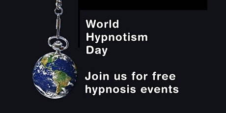 World Hypnotism Day - instant replay of free events tickets