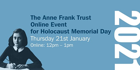 The Anne Frank Trust Annual Lunch 2021 - ONLINE. tickets