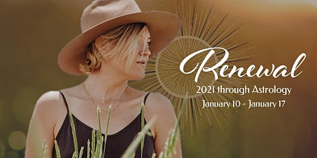 Renewal: 2021 through Astrology tickets
