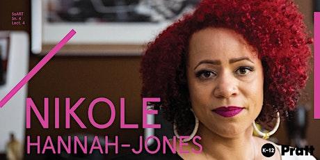 SoArt Lectures: Nikole Hannah-Jones tickets