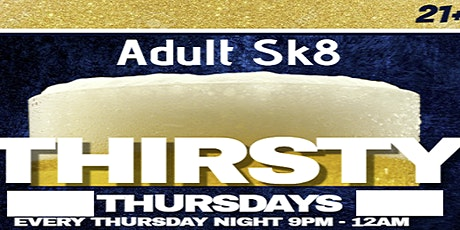 Thirsty Thursday Adult Night DJ PHATZILLA the gr8 tickets