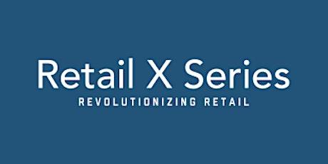 Retail X Series: Raising a Preseed Round tickets