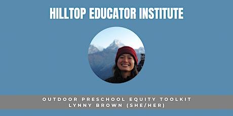 Outdoor Preschool Equity Toolkit tickets