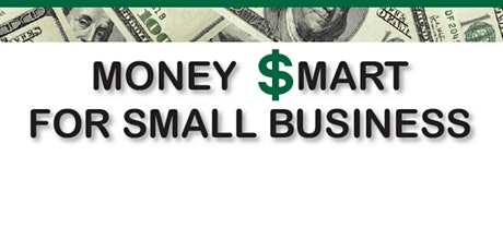 Money $mart for Small Businesses tickets
