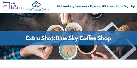 Extra Shot: Blue Sky Coffee Shop tickets