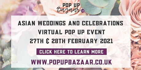 Asian Weddings Virtual Pop Up Event tickets