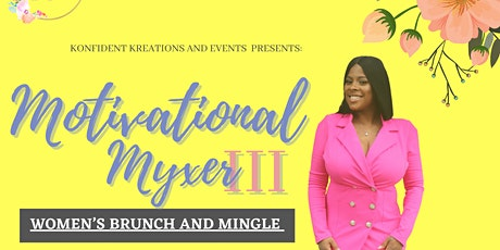 3rd Annual Motivational Myxer tickets