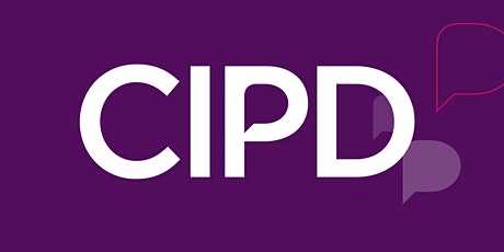 CIPD Profession Map - Core Behaviours - Passion for Learning tickets