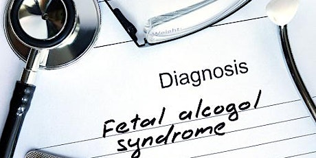 Fetal Alcohol Spectrum Disorder:  A Review for Clinical Health Professionsl tickets