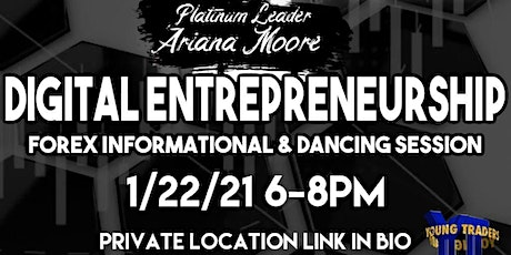 Digital Entrepreneurship : forex informational and dance session tickets