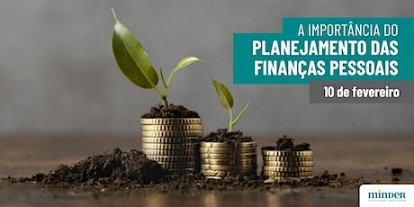 [Palestra online] A importância do Planejamento das Finanças Pessoais ingressos