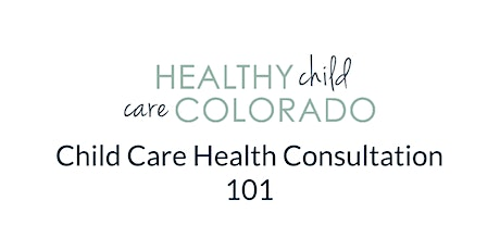 Child Care Health Consultation 101 (2 Day Session) tickets