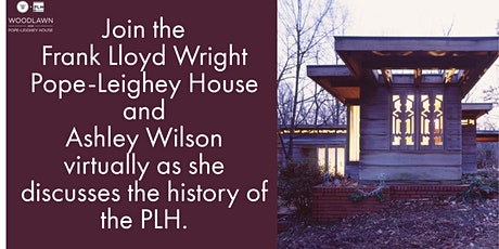 Ashley Wilson Discusses the History of the Pope-Leighey House tickets