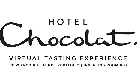 EXCLUSIVE NEW PRODUCT TASTING EXPERIENCE WITH HOTEL CHOCOLAT tickets