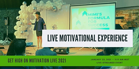 Get High On Motivation LIVE 2021: New Year New You! tickets