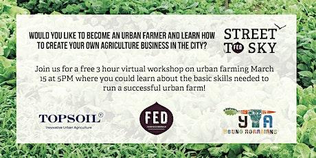 Urban Farmer Workshop tickets