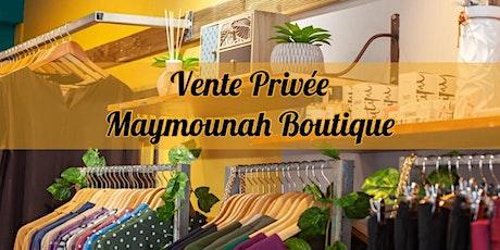 Maymounah Boutique Vente Privée 13 Fevrier 2021 (Saint-Louis) billets