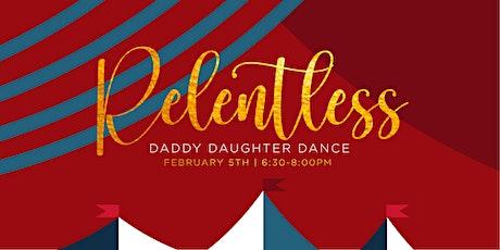 Relentless Daddy Daughter Dance tickets