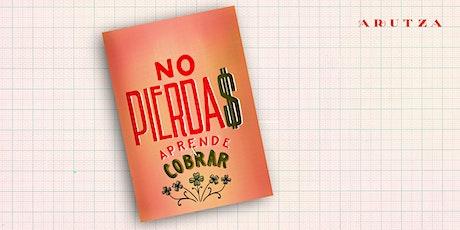 NO PIERDA$  -aprende a cobrar- entradas