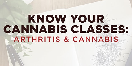 Arthritis & Cannabis tickets