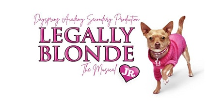 7:00 PM Middle School Production - Legally Blonde tickets