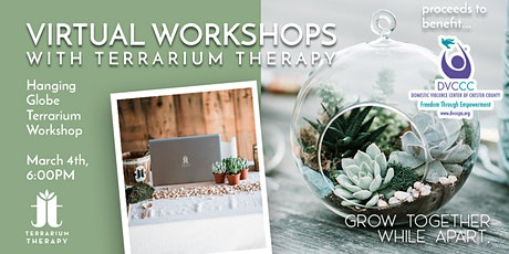 Virtual Workshop - Globe Terrarium to Benefit Domestic Abuse Awareness tickets