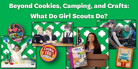 Beyond Cookies, Camping, and Crafts: What Do Girl Scouts Do? tickets