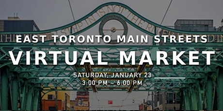East Toronto Main Streets Virtual Market tickets