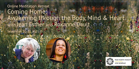Coming Home: Awakening Through the Body, Mind & Heart tickets