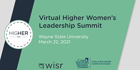 Higher Women's Leadership Summit - Wayne State tickets