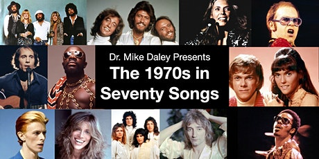 The 1970s in Seventy Songs - 10 video lectures tickets