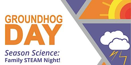 Groundhog Day: Season Science tickets