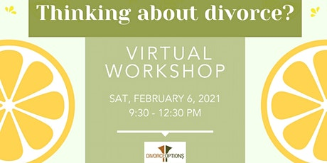 Thinking of Divorce? Learn about your options at our event. tickets