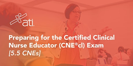 Preparing for the Certified Clinical Nurse Educator (CNE®cl) Exam tickets